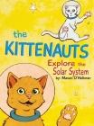 The Kittenauts Explore the Solar System Cover Image