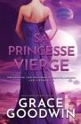 Sa Princesse Vierge: Grands caractères Cover Image