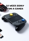 52 Week Diary for the Gamer: Vintage Controllers for Those Who Want to Keep Ahead of the Game Cover Image