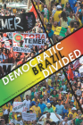 Democratic Brazil Divided (Pitt Latin American Series) Cover Image
