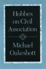 Hobbes on Civil Association Cover Image