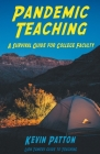 Pandemic Teaching: A Survival Guide for College Faculty Cover Image