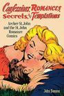 Confessions, Romances, Secrets, and Temptations: Archer St. John and the St. John Romance Comics Cover Image