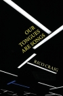 Our Tongues Are Songs Cover Image