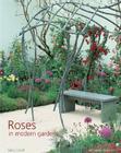Roses in Modern Gardens Cover Image