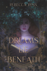 Dreams Lie Beneath Cover Image