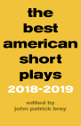 The Best American Short Plays 2018-2019 Cover Image