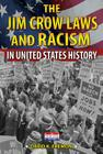 The Jim Crow Laws and Racism in United States History Cover Image