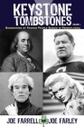 Keystone Tombstones - Volume 1: Biographies of Famous People Buried in Pennsylvania Cover Image