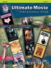 Ultimate Movie Instrumental Solos: Horn in F, Book & CD (Ultimate Pop Instrumental Solos) Cover Image