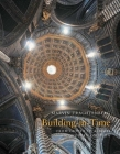 Building in Time: From Giotto to Alberti and Modern Oblivion Cover Image