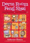 Dorm Room Feng Shui: Find Your Gua, Free Your Chi Cover Image
