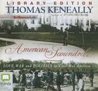 American Scoundrel: Love, War and Politics in Civil War America Cover Image