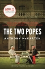 The Two Popes: Francis, Benedict, and the Decision That Shook the World Cover Image