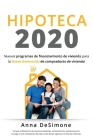 Hipoteca 2020: Spanish Edition of Housing Finance 2020 Cover Image