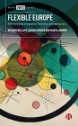 Flexible Europe: Differentiated Integration, Fairness, and Democracy Cover Image
