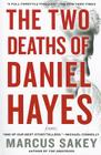 The Two Deaths of Daniel Hayes: A Thriller Cover Image