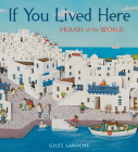 If You Lived Here: Houses of the World Cover Image