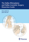 The Dallas Rhinoplasty and Dallas Cosmetic Surgery Dissection Guide Cover Image