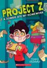 A Zombie Ate My Homework (Project Z #1) Cover Image
