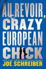 Au Revoir, Crazy European Chick Cover Image