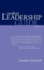 The Student Leadership Guide Cover Image