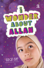 I Wonder about Allah: Book One (I Wonder about Islam) Cover Image