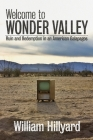 Welcome to Wonder Valley: Ruin and Redemption in an American Galapagos Cover Image