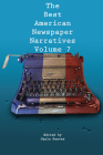 The Best American Newspaper Narratives, Volume 7 Cover Image