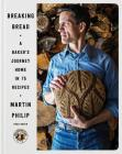 Breaking Bread: A Baker's Journey Home in 75 Recipes Cover Image