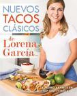 Nuevos Tacos Clasicos de Lorena Garcia Cover Image