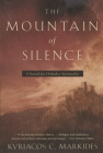 The Mountain of Silence: A Search for Orthodox Spirituality Cover Image