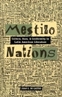 Mestizo Nations: Culture, Race, and Conformity in Latin American Literature Cover Image