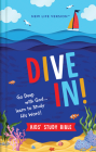 Dive In! Kids' Study Bible: New Life Version Cover Image