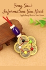 Feng Shui Information You Need: Apply Feng Shui in Your Home: The Feng Shui House Book Cover Image