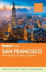 Fodor's San Francisco: With the Best of Napa & Sonoma (Full-Color Travel Guide #29) Cover Image