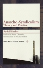 Anarcho-Syndicalism: Theory and Practice (Working Classics) Cover Image