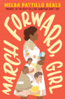 March Forward, Girl: From Young Warrior to Little Rock Nine Cover Image