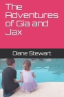The Adventures of Gia and Jax Cover Image