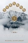 Understanding the Kingdom of God and the Church of Jesus Christ Cover Image