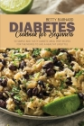 Diabetes Cookbook for Beginners: 50 Simple and Tasty Diabetic Meal Prep Recipes for the Novice to Live a Healthy Lifestyle Cover Image