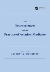 The Neurosciences and the Practice of Aviation Medicine Cover Image