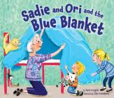 Sadie and Ori and the Blue Blanket Cover Image