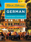 Rick Steves German Phrase Book & Dictionary (Rick Steves Travel Guide) Cover Image