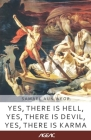 Yes, there is Hell, Yes, there is Devil, Yes, there is Karma (AGEAC): Black and White Edition Cover Image