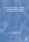 New Technologies, Artificial Intelligence and Shipping Law in the 21st Century Cover Image
