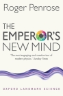 The Emperor's New Mind: Concerning Computers, Minds, and the Laws of Physics Cover Image