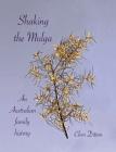 Shaking the Mulga: An Australian family history Cover Image