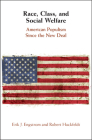 Race, Class, and Social Welfare: American Populism Since the New Deal Cover Image