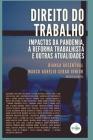 Direito Do Trabalho: Impactos Da Pandemia, a Reforma Trabalhista E Outras Atualidades Cover Image